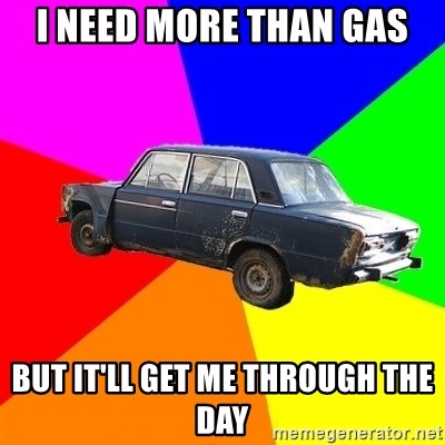 AdviceCar - i need more than gas but it'll get me through the day