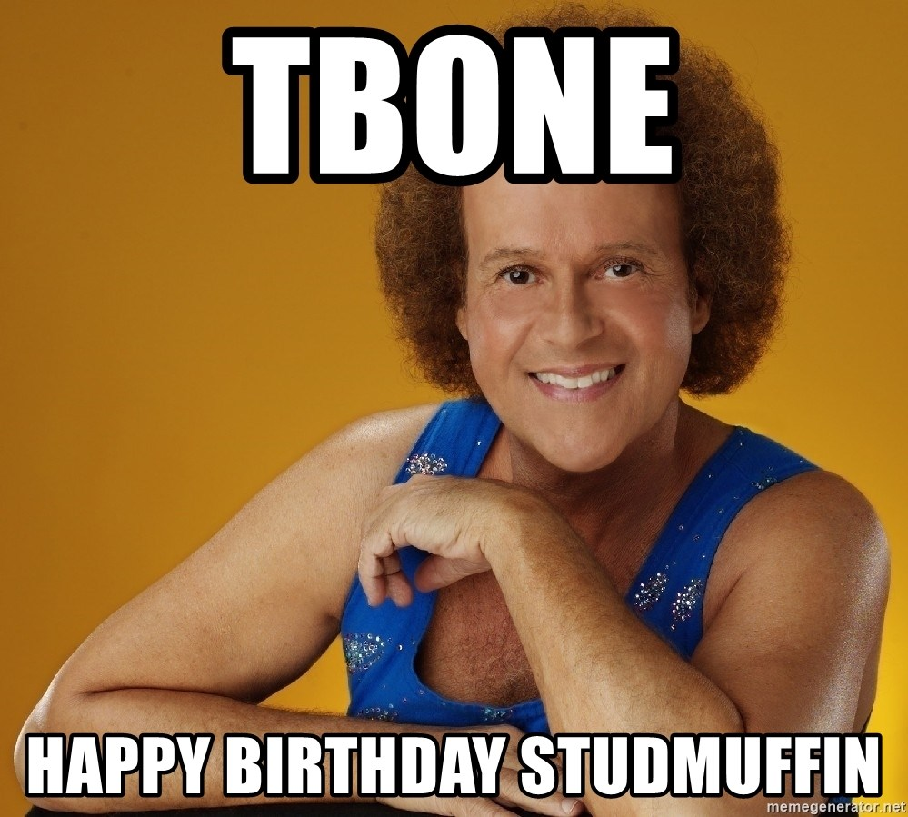 Gay Richard Simmons - TBONE HAPPY BIRTHDAY STUDMUFFIN