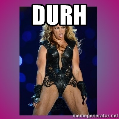 Ugly Beyonce - DurH