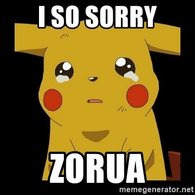 Pikachu crying - i so sorry zorua