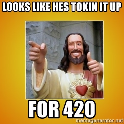 Buddy Christ - Looks like hes tokin it up For 420