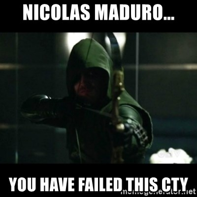 YOU HAVE FAILED THIS CITY - Nicolas maduro... you have failed this cty