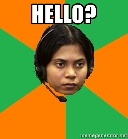 Stereotypical Indian Telemarketer - hello?