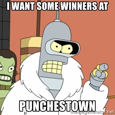 bender blackjack and hookers - I WANT SOME WINNERS AT PUNCHESTOWN