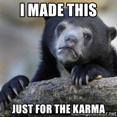 Confession Bear - I made this  just for the karma