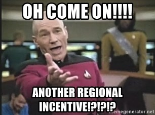 Captain Picard - OH COME ON!!!! Another regional incentive!?!?!?