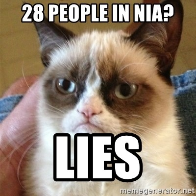 Grumpy Cat  - 28 people in NIA? lies