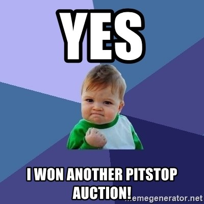 Success Kid - yes i won another pitstop auction!