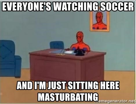 Spiderman Desk - Everyone's watching soccer and i'm just sitting here masturbating