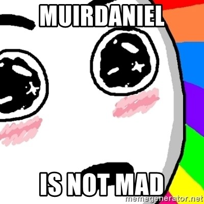 Amazed Face - MUIRDANIEL is not mad