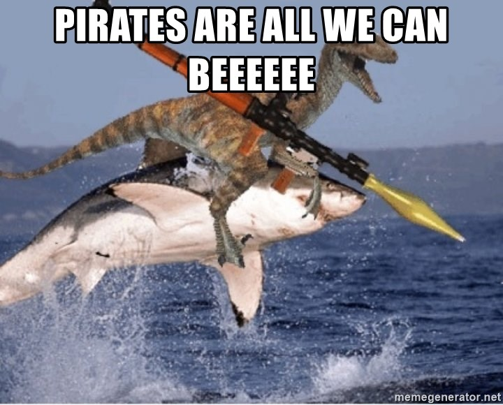raptor shark - Pirates are all we can beeeeee