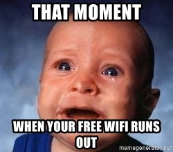 Very Sad Kid - That moment when your free wifi runs out