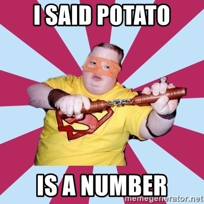 Moralfag Mitch - i said potato is a number