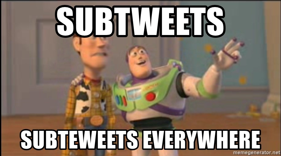 X, X Everywhere  - Subtweets subteweets everywhere