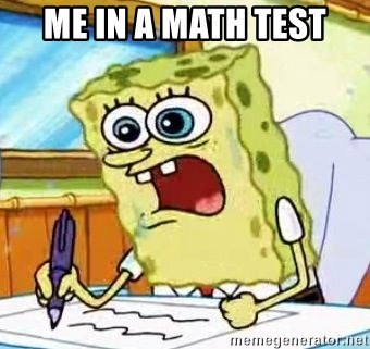 Spongebob What I Learned In Boating School Is - me IN A math test