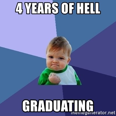 Success Kid - 4 years of hell GRADUATing