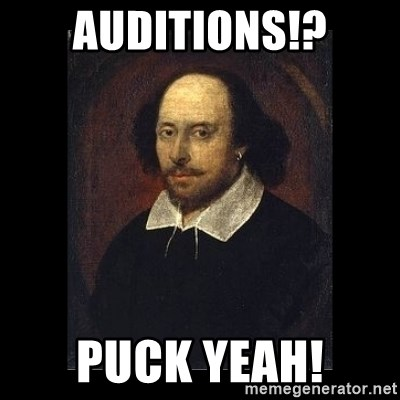 William Shakespeare - Auditions!? Puck Yeah!