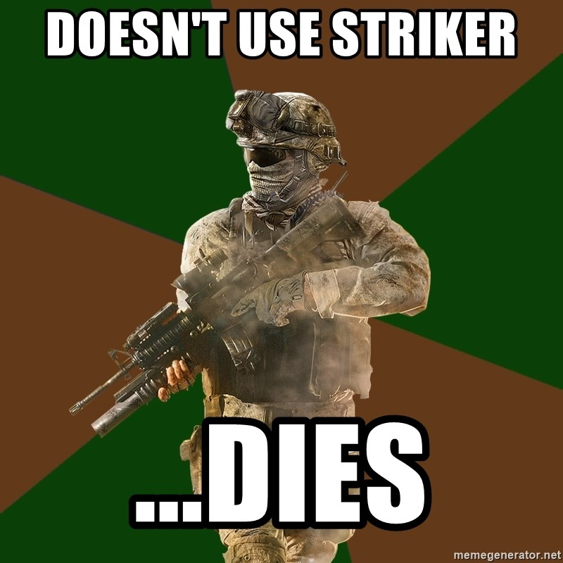 Call Of Duty Addict - DOesn't use striker  ...Dies