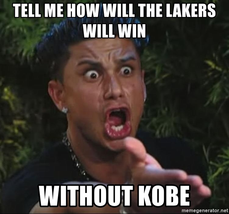 Pauly D - TEll me How will the lakeRs will win Without kobe
