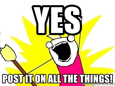 X ALL THE THINGS - YEs POST IT ON All the things!