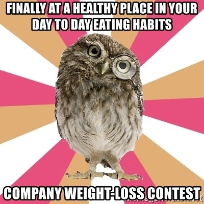 Eating Disorder Owl - finally at a healthy place in your day to day eating habits company weight-loss contest