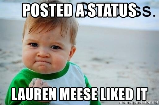 success baby - posted a status lauren meese liked it