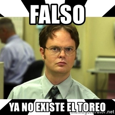 Dwight from the Office - Falso ya no existe el toreo