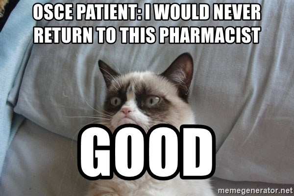 Grumpy cat 5 - OSCE Patient: I Would Never Return to This Pharmacist  Good