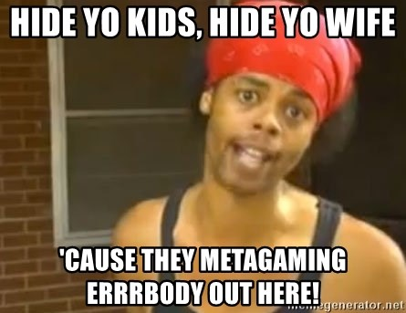 Antoine Dodson - hide yo kids, hide yo wife 'cause they metagaming errrbody out here!