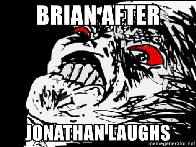 Inglip - Brian after JONATHAN laughs