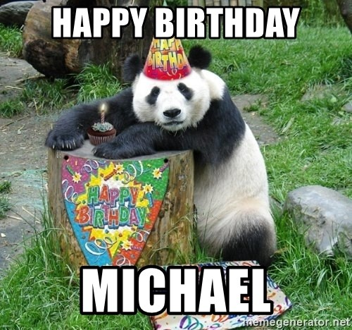 Happy Birthday Panda - HAPPY BIRTHDAY MICHAEL