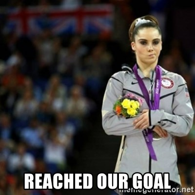 unimpressed McKayla Maroney 2 -  reached our goal