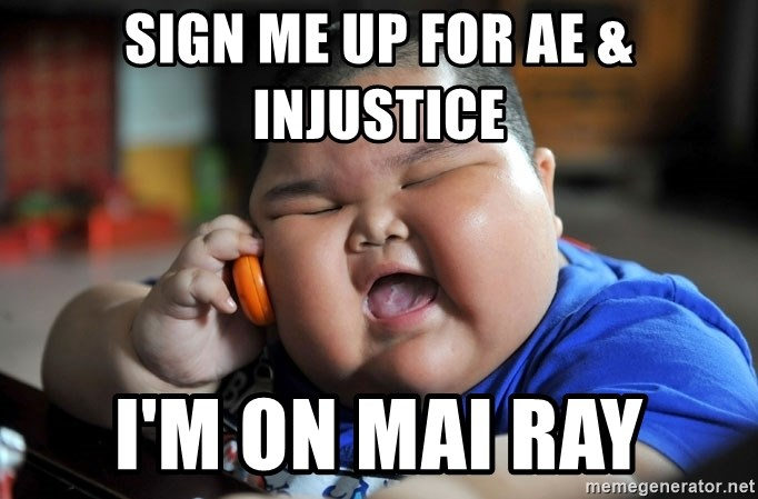 Fat Asian Kid - Sign me up for AE & INJUSTICE I'M ON MAI RAY