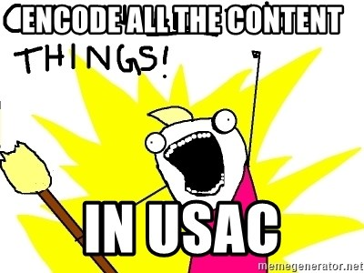 clean all the things - ENCODE ALL THE CONTENT IN USAC