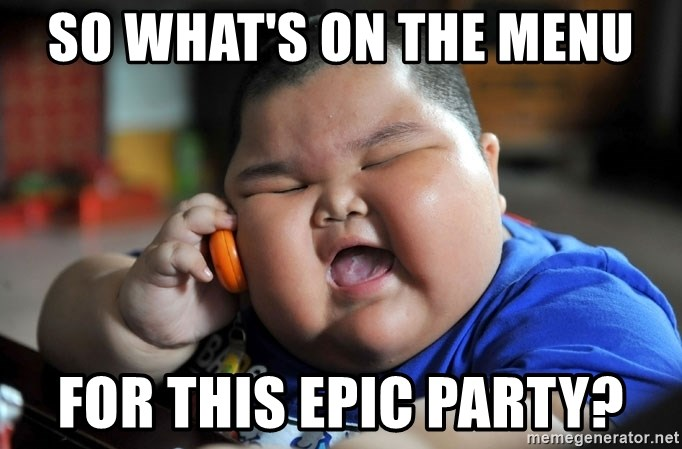 Fat Asian Kid - So what's on the menu For this epic party?