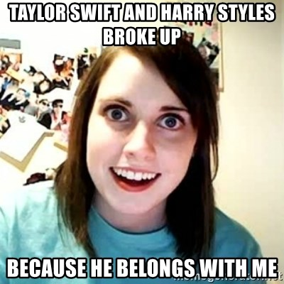 Overly Attached Girlfriend 2 - Taylor swift and harry styles broke up because he belongs with me