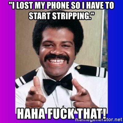 """Love Boat Isaac - """"I lost my phone so I have to start stripping."""" HAHA FUCK THAT!"""