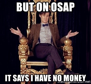Hipster Doctor Who - BUT ON OSAP IT SAYS I HAVE NO MONEY