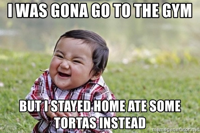 evil asian plotting baby - I was gona go to the gym but I stayed home ate some tortas instead