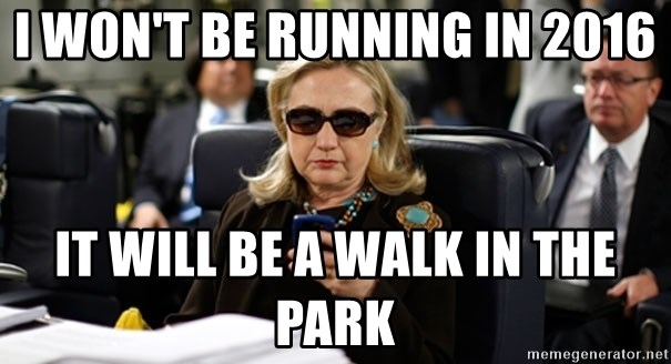 Hillary Clinton Texting - I won't be running in 2016 It will be a walk in the park