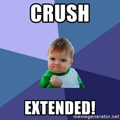 Success Kid - crush Extended!