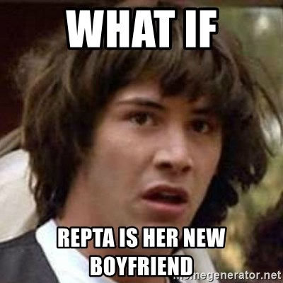 Conspiracy Keanu - What if Repta is her new boyfriend