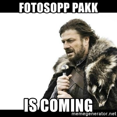 Winter is Coming - Fotosopp pakk IS COMING