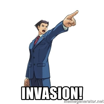 OBJECTION -  InvasioN!