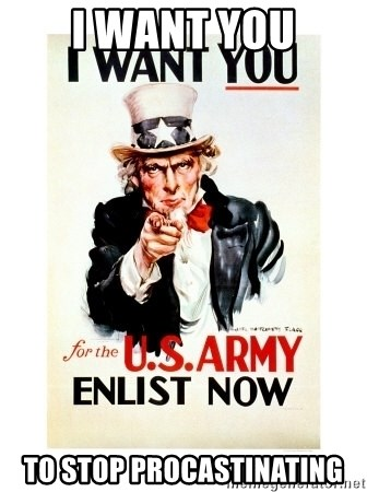 I Want You - I WANT YOU TO STOP PROCASTINATING