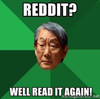 High Expectations Asian Father - Reddit?  Well read it again!