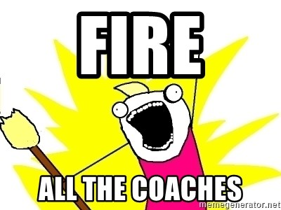 X ALL THE THINGS - Fire All the coaches