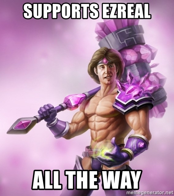 Outrageous, Sexy Taric - Supports Ezreal all the way