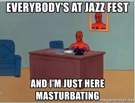 Spiderman Desk - everybody's at jazz fest and i'm just here masturbating