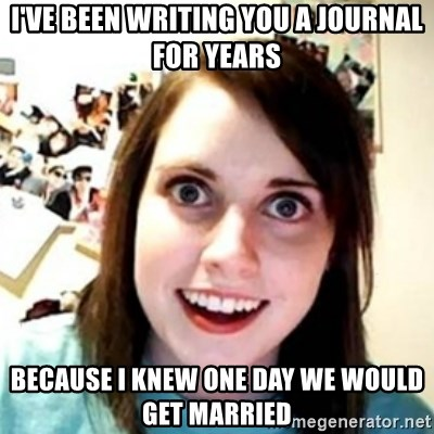 OAG - i've been writing you a journal for years because i knew one day we would get married